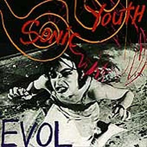 Sonic Youth Evol